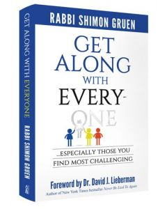 Get Along with Everyone -  Especially Those You Find Most Challenging