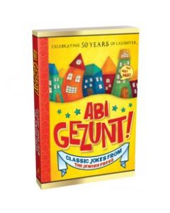 Abi Gezunt Classic Jokes from Jewish Press