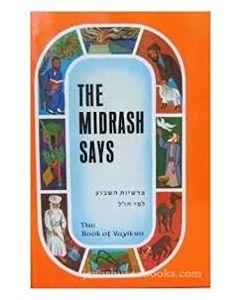 the Midrash Says (Vayikra)